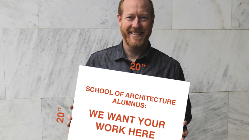 Submit Your Work Now for the School of Architecture Alumni Exhibition