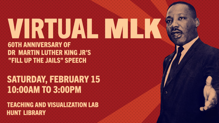 Virtual MLK Speech created by Derek Ham and Victoria Gallagher Comes to Hunt Library on Feb. 15
